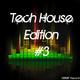 Various Artists Tech House Edition #3