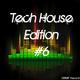 Various Artists Tech House Edition #6