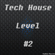 Various Artists Tech House Level, Vol. 2