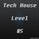 Various Artists Tech House Level #5