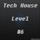 Various Artists Tech House Level #6
