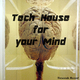 Various Artists Tech House for Your Mind
