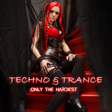 Techno & Trance - Only The Hardest by Various Artists mp3 download