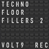 Techno Floor Fillers 2 by Various Artists mp3 download