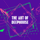 Various Artists The Art of Deephouse