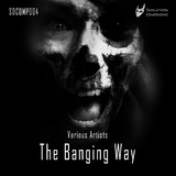 The Banging Way by Various Artists mp3 download
