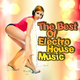 Various Artists The Best of Electro House Music