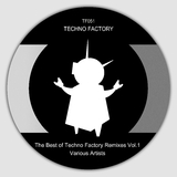The Best of Techno Factory Remixes, Vol.1 by Various Artists mp3 download