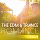 Various Artists The EDM & Trance Romance, Vol. 1