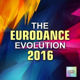 The Eurodance Evolution 2016 by Various Artists mp3 download