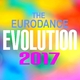 Various Artists - The Eurodance Evolution 2017