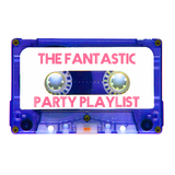 The Fantastic Party Playlist by Various Artists mp3 download