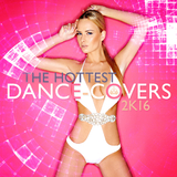 The Hottest Dance-Covers 2k16 by Various Artists mp3 download