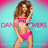 The Hottest Dance-Covers 2k17 by Various Artists mp3 download