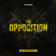 Various Artists - The Opposition, Pt. 3