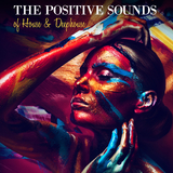 The Positive Sounds of House & Deephouse  by Various Artists mp3 download