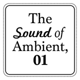 The Sound of Ambient, Vol. 1 by Various Artists mp3 download
