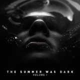 The Summer Was Dark Vol.I by Various Artists mp3 download