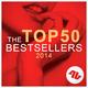 Various Artists The Top 50 Bestsellers 2014