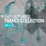 The Ultimate Trance Collection, Vol. 4 by Various Artists mp3 download