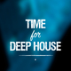 Various Artists - Time for Deep House