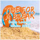 Various Artists Time for a Break - Deep Lounge Music 2015