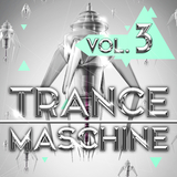 Trance Maschine, Vol. 3 by Various Artists mp3 download