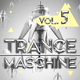 Various Artists Trance Maschine, Vol. 5