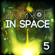 Various Artists - Trance in Space 5
