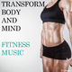 Various Artists - Transform Body and Mind: Fitness Music