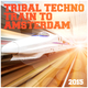 Various Artists Tribal Techno Train to Amsterdam 2015