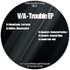 Various Artists Trouble EP