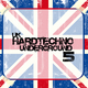 Various Artists Uk Hardtechno Underground Vol.5