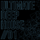 Various Artists Ultimate Deep House, Vol. 1