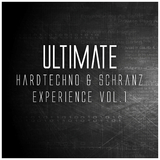 Ultimate Hardtechno & Schranz Experience, Vol. 1 by Various Artists mp3 download