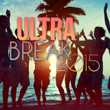 Ultra Break 2015 by Various Artists mp3 download