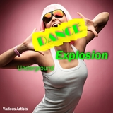 Underground Dance Explosion by Various Artists mp3 download