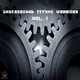 Various Artists Underground Techno Warriors, Vol. 1