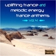 Various Artists - Uplifting Trance and Melodic Energy Trance Anthems, Vol. 4