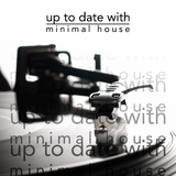 Up to Date with Minimal House by Various Artists mp3 download