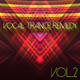 Various Artists Vocal Trance Remedy, Vol. 2