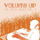 Various Artists Volume up the House Music, Vol. 2