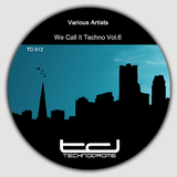 We Call It Techno, Vol. 6 by Various Artists mp3 download