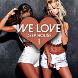 We Love Deep House, Vol. 1 by Various Artists mp3 download