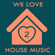 Various Artists We Love House Music 2