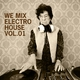 Various Artists We Mix Electro House Vol.01