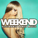Various Artists Weekend - Electronic Dance Music