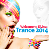 Welcome to Eivissa Trance 2014 by Various Artists mp3 download