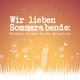 Various Artists Wir lieben Sommerabende: Feinste Lounge-Musik Selektion