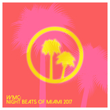 Wmc: Night Beats of Miami 2017 by Various Artists mp3 download